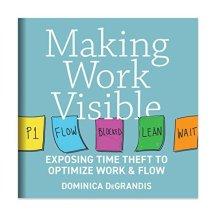 Making Work Visible